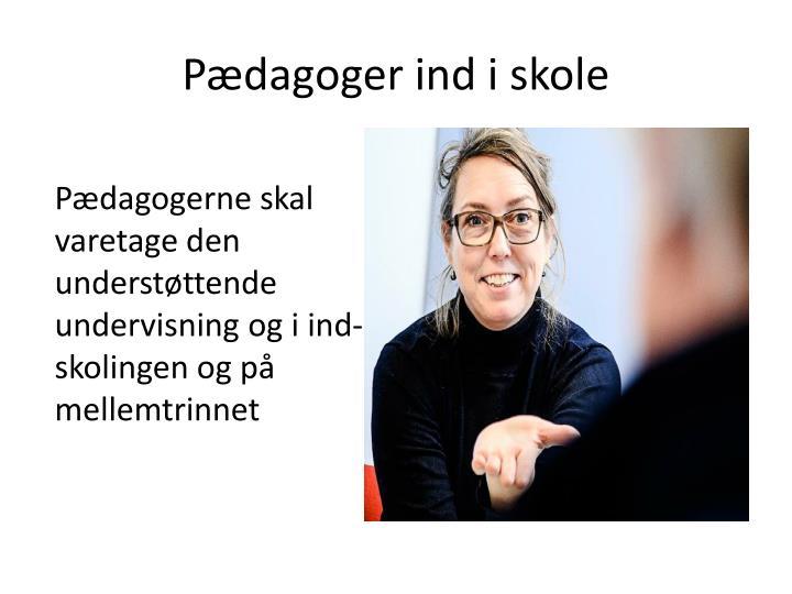 Pædagoger ind i skole