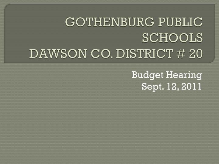 Gothenburg public schools dawson co district 20