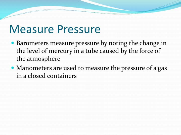 Measure Pressure