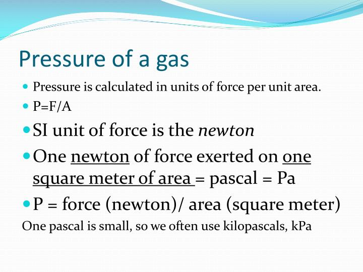 Pressure of a gas