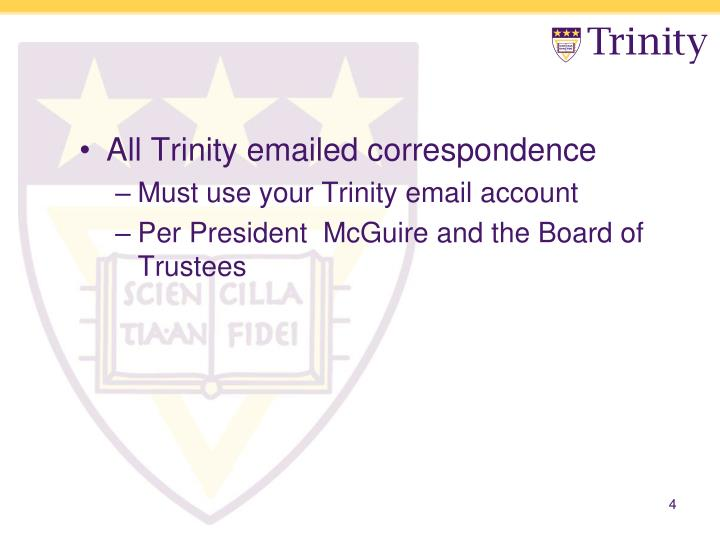 All Trinity emailed correspondence