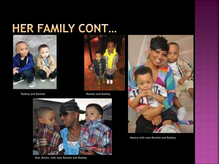 her family cont…
