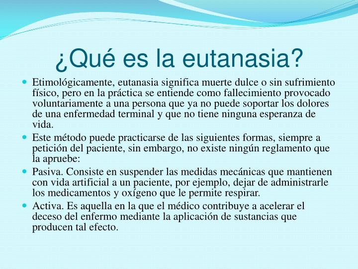 ¿Qué es la eutanasia?