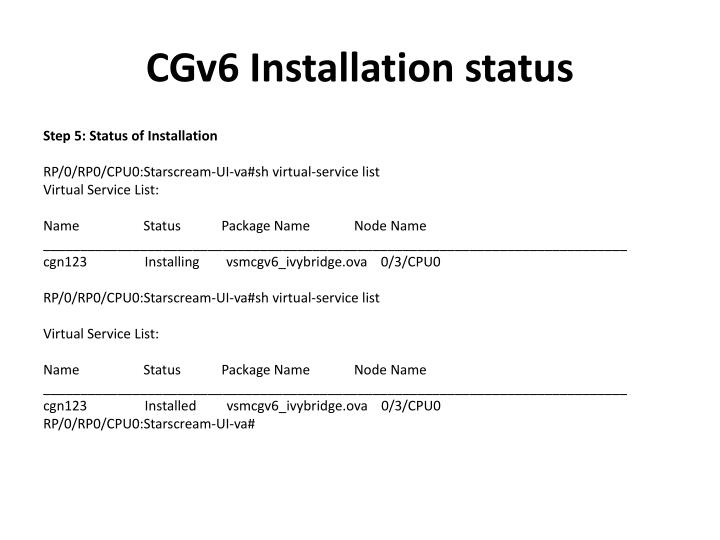 CGv6 Installation status