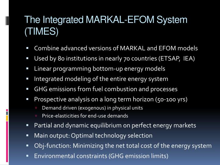 The integrated markal efom system times