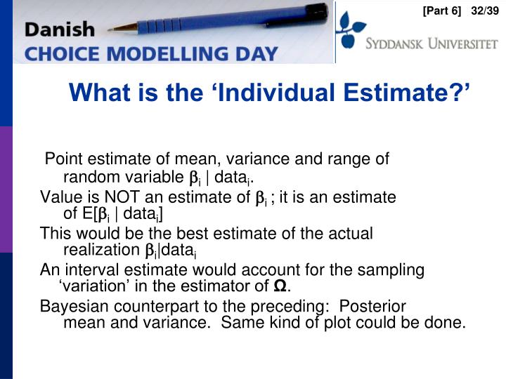 What is the 'Individual Estimate?'