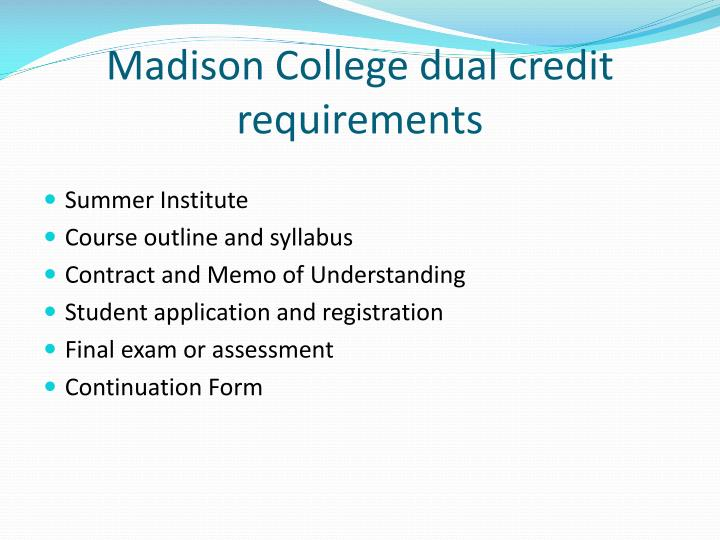 Madison College dual credit requirements
