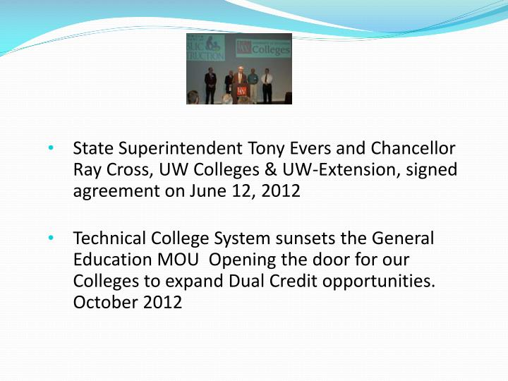 State Superintendent Tony Evers and Chancellor Ray Cross, UW Colleges & UW-Extension, signed agreement on June 12,