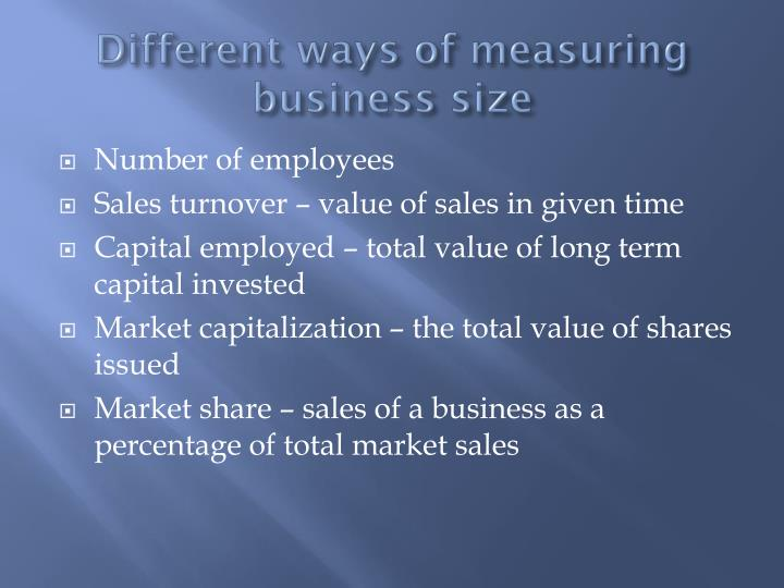 Different ways of measuring business size