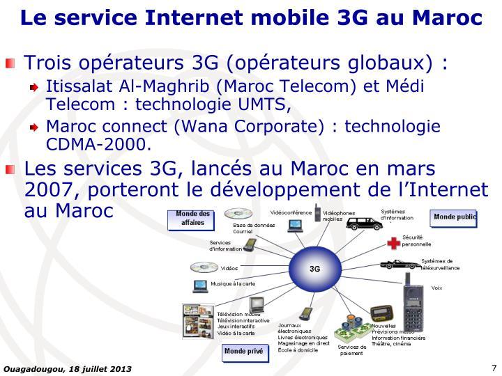 Le service Internet mobile 3G au