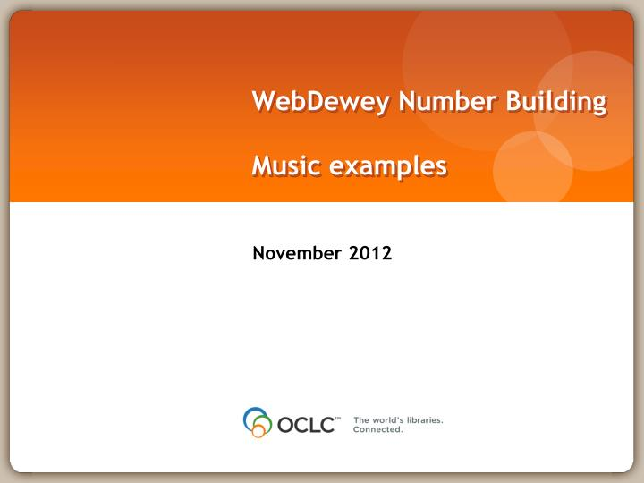 Webdewey number building music examples