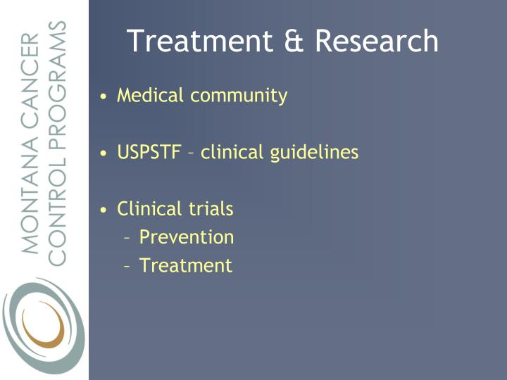 Treatment & Research