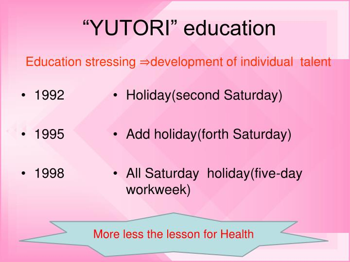 """YUTORI"" education"