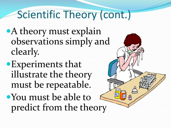 Scientific Theory (cont.)