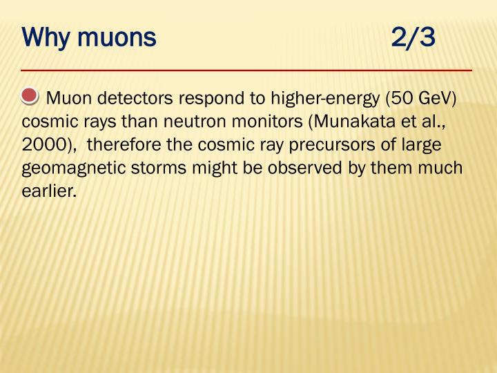 Why muons                                  2/3