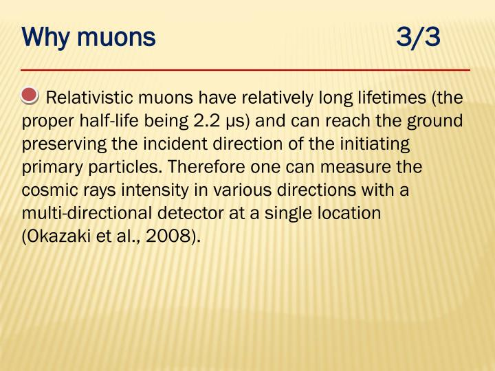Why muons                                   3/3