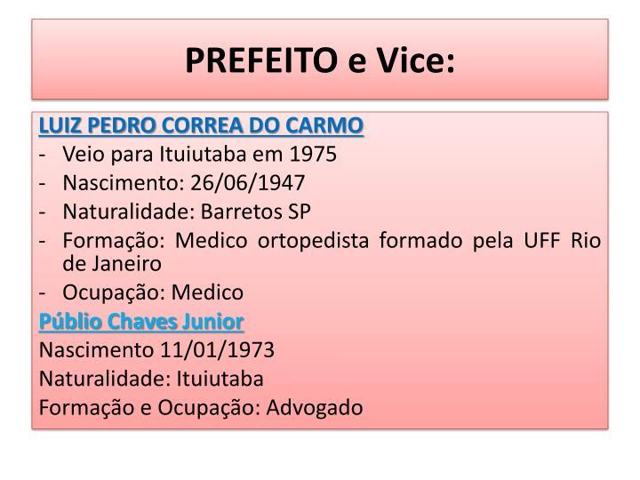 PREFEITO e Vice: