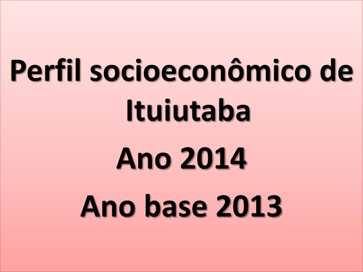Perfil socioeconômico de Ituiutaba