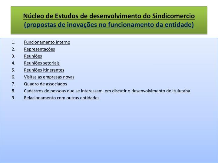Núcleo de Estudos de desenvolvimento do Sindicomercio