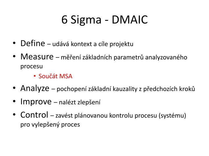 6 Sigma - DMAIC