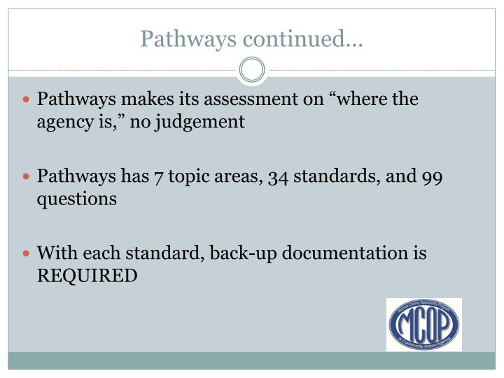 Pathways continued…