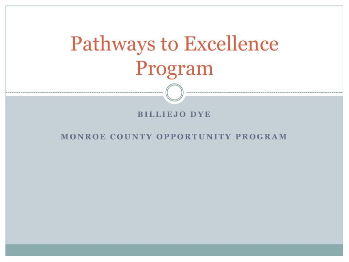 Pathways to Excellence Program