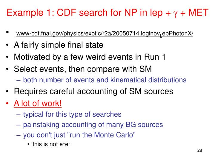 Example 1: CDF search for NP in lep +