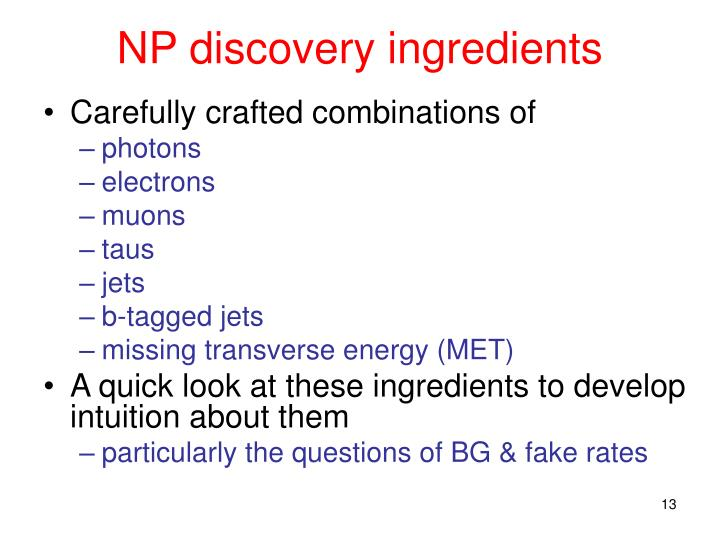 NP discovery ingredients