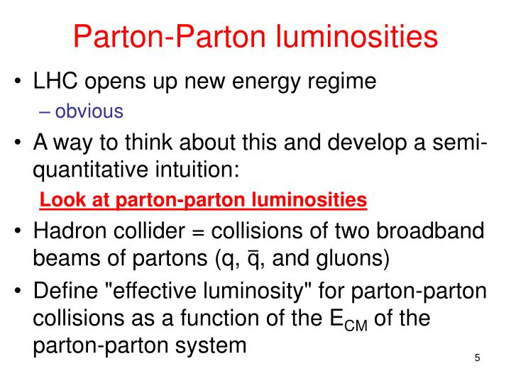 Parton-Parton luminosities