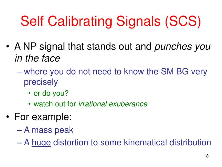 Self Calibrating Signals (SCS)