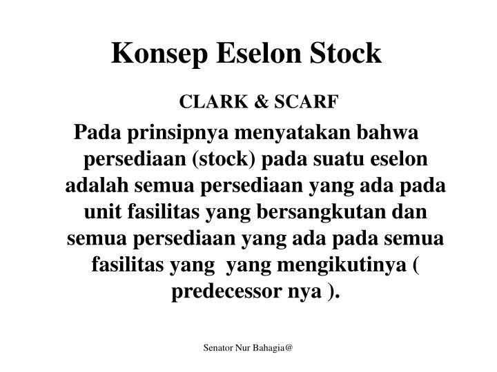 Konsep Eselon Stock