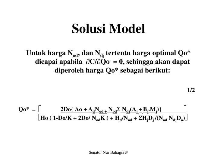 Solusi Model