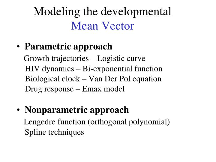 Modeling the developmental