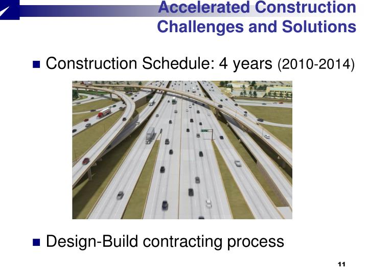 Accelerated Construction