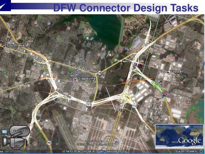 DFW Connector Design Tasks
