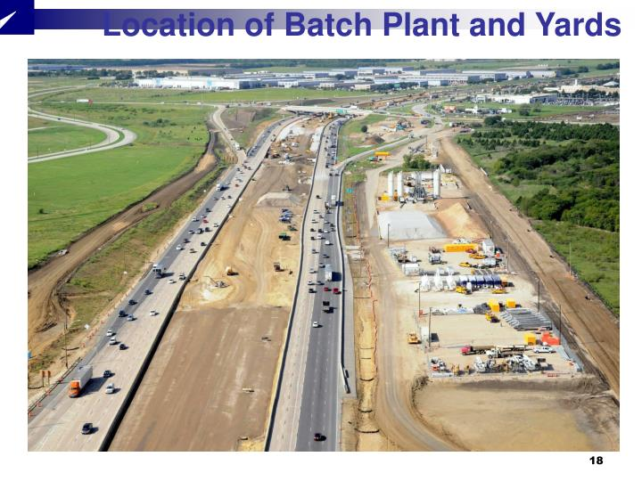 Location of Batch Plant and Yards