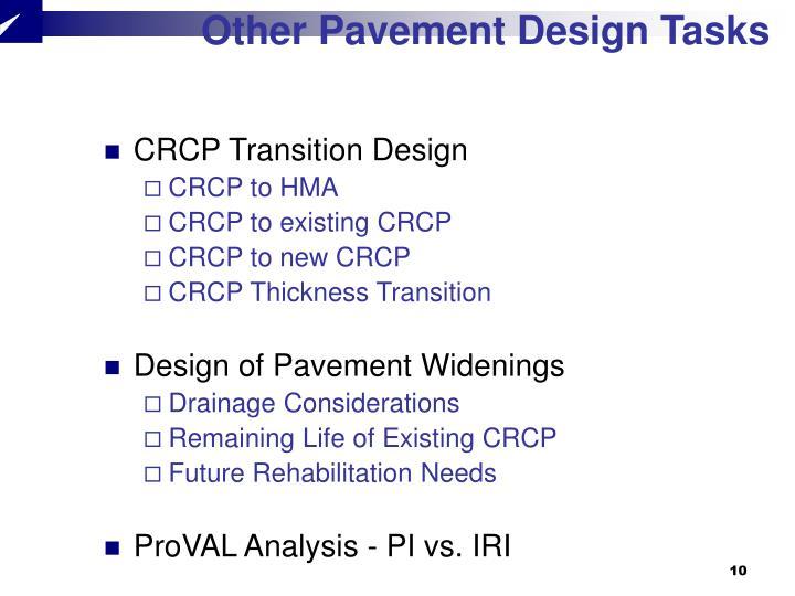 Other Pavement Design Tasks