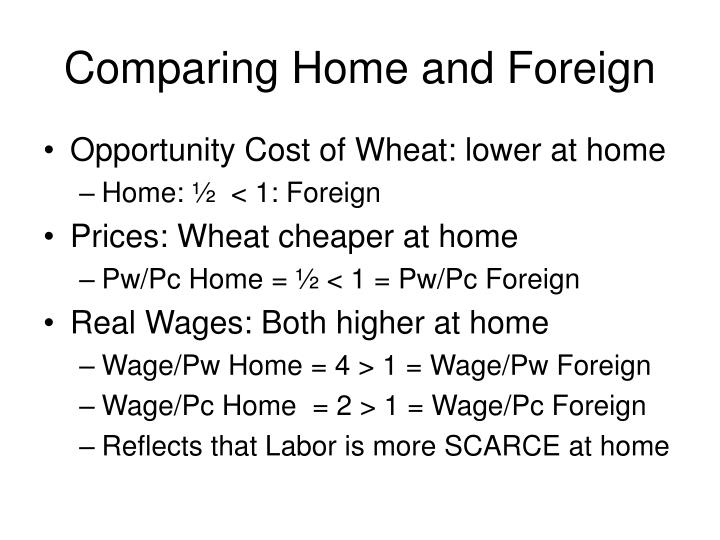Comparing Home and Foreign