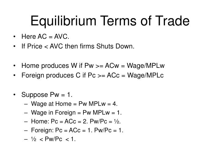 Equilibrium Terms of Trade