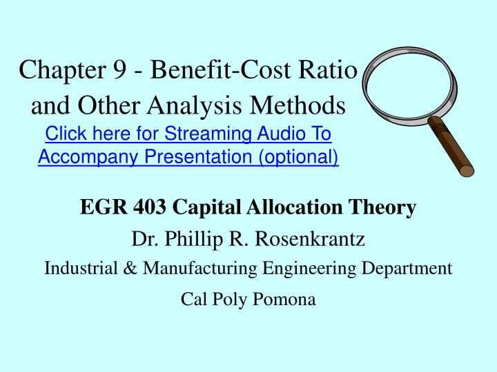 Chapter 9 - Benefit-Cost Ratio and Other Analysis Methods