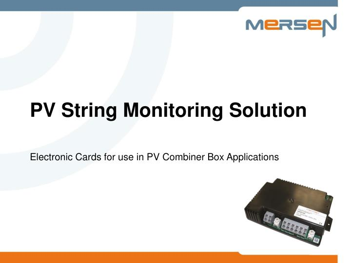 Pv string monitoring solution