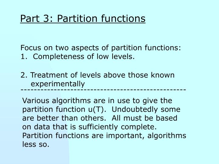 Part 3: Partition functions