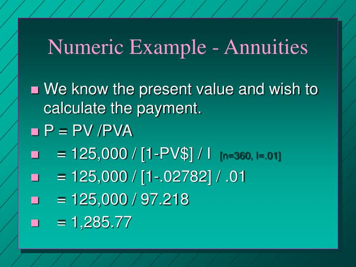 Numeric Example - Annuities