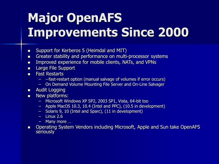 Major OpenAFS Improvements Since 2000