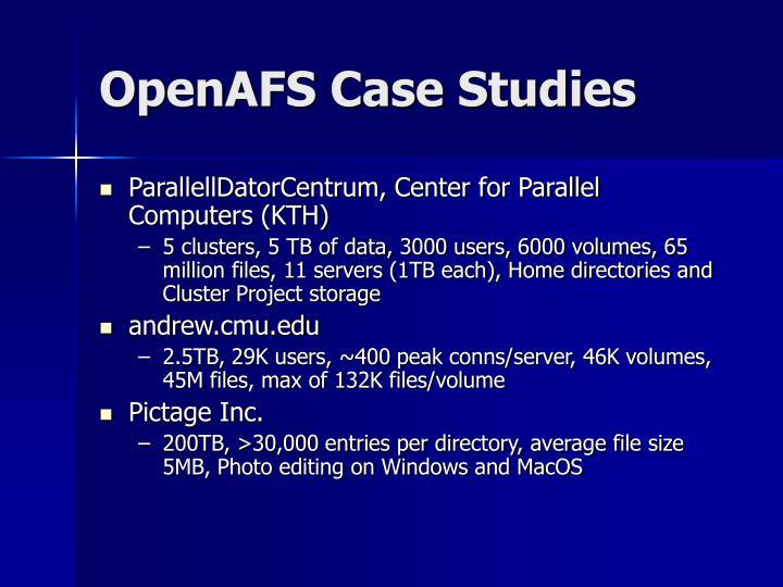 OpenAFS Case Studies