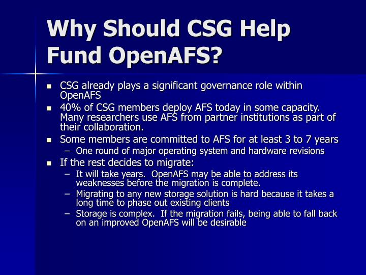 Why Should CSG Help Fund OpenAFS?