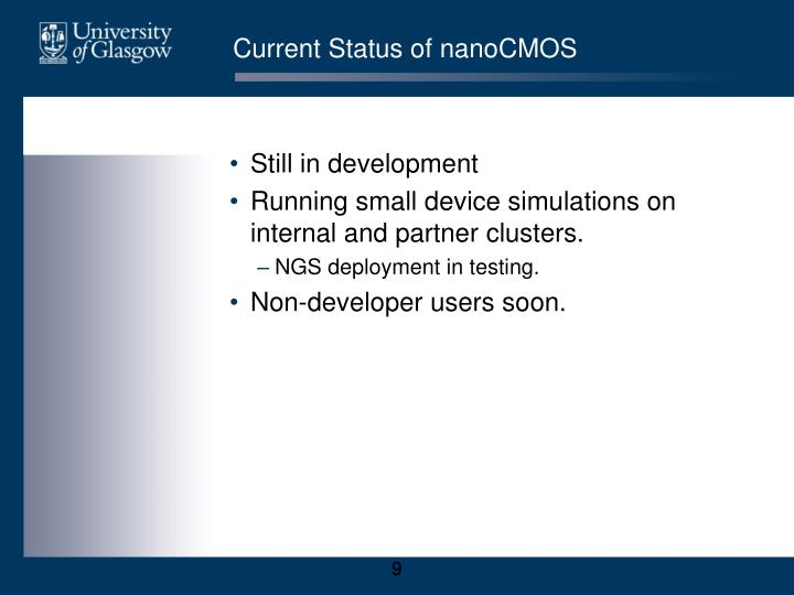 Current Status of nanoCMOS