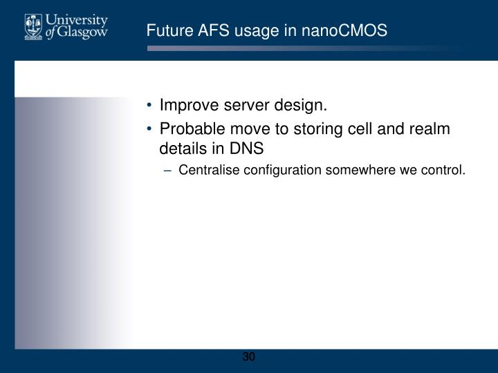 Future AFS usage in nanoCMOS
