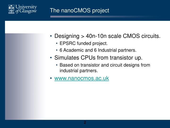 The nanocmos project