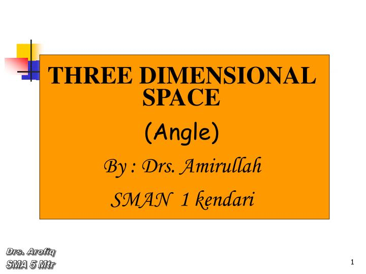 THREE DIMENSIONAL SPACE